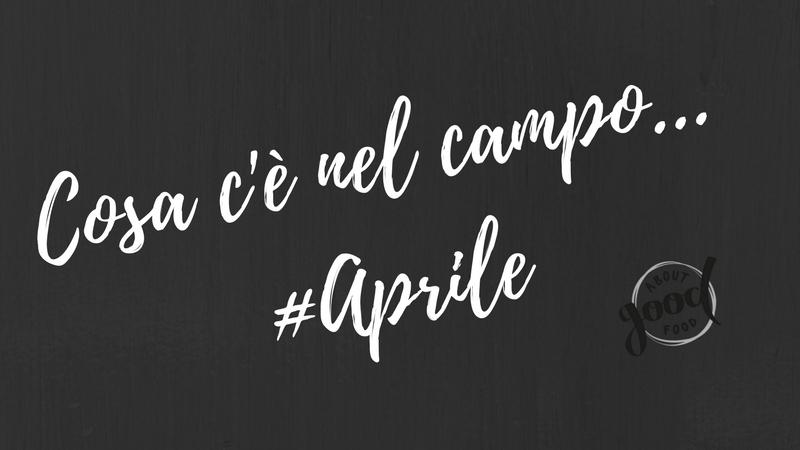 Il calendario della stagionalità #Aprile